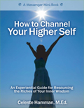 How to Channel Your Higher Self